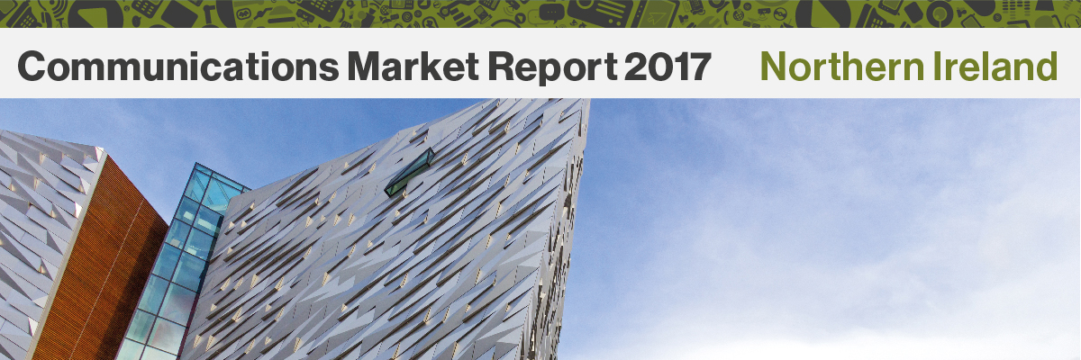 Link to the Northern Ireland Communications Market Report 2017