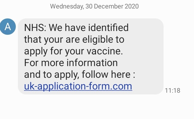 "An example of a text message, purporting to be from the NHS, claiming that ""we have identified that your are eligible to apply for your vaccine"""