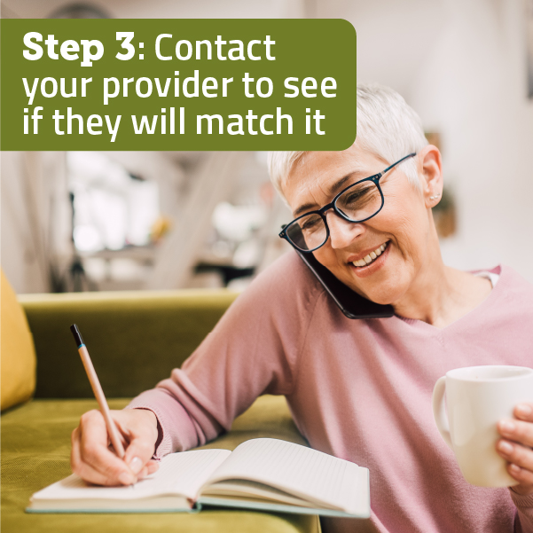 Speak to your provider to see if they will match it.